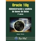 Oracle 10 g. Administración y análisis de bases de datos