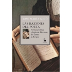 Las razones del poeta: forma poética e historia literaria, de Dante a Borges