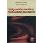 Desigualdades sociales y oportunidades ciudadanas