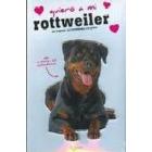 Quiero a mi Rottweiler