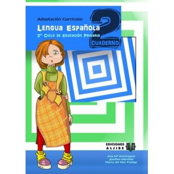 Adaptación curricular. Lengua Española. 3er Ciclo de Educación Primaria. Cuaderno 2
