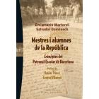 Mestres i alumnes  de la República : Cròniques del Patronat Escolar de Barcelona