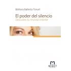 El poder del silencio: descubre tu mundo interior