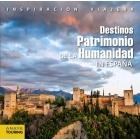 Destino Patrimonio de la Humanidad en España