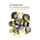 A contracorriente: escritoras a la intemperie del siglo XX