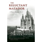 The Reluctant Matador (A Hugo Marston Novel)