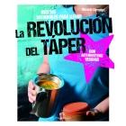 La revolución del Táper. Recetas saludables para llevar (con alternativas veganas)