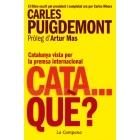 Cata...què? Catalunya vista per la premsa internacional