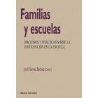Familias y escuelas.discursos y prácticas sobre la participación en la escuela.