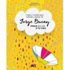 Ponle color a tu vida. Frases y cuentos para colorear y pensar de Jorge Bucay.