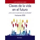 Claves de la vida en el futuro ¿Cómo será el mundo dentro de unas décadas?