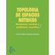 Topología de espacios métricos. Resúmenes teóricosy problemas resueltos