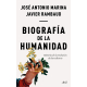 Biografía de la humanidad. Historia de la evolución de las culturas