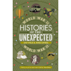 Histories of the Unexpected: The Second World War