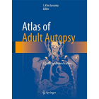 Atlas of Adult Autopsy: A Guide to Modern Practice