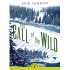 The Call of the Wild (A Puffin Book)