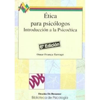 Ética para psicólogos introducción a la psicoética