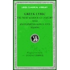 Greek lyric. Vol V. The new schoole of poetry and anonymous songs and hymns. (Trad de David A. Campell)