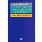 Diccionari pràctic d'ortografia Catalana
