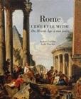 Rome (L'idée et le mythe du Moyen Âge à nos jours)