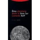 Ética planetaria desde el Gran Sur