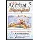 Adobe Acrobat 5. Superfácil