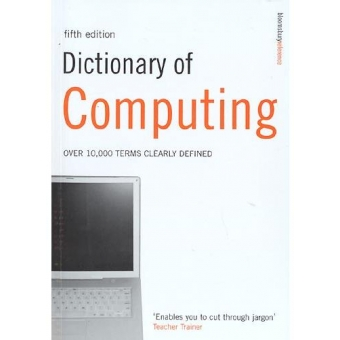 Dictionary of Computing (5th Edition)