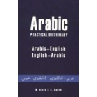 Arabic Practical Dictionary : Arabic-English/English-Arabic