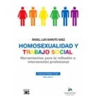 Homosexualidad y trabajo social. Herramientas para la reflexión e intervención profesional