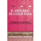 El vestuario de color rosa. Semblanzas de deportists gays, lesbianas, transexuales y bisexuales