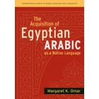 The acquisition of egyptian arabic as a native language