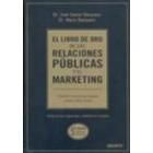 El libro de oro de las relaciones públicas y el marketing