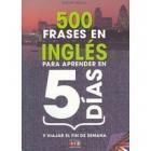 500 Frases den inglés para aprender en 5 días