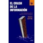 El crash de la información. Los mecanismos de la desinformación cotidiana