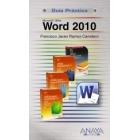 Word 2010. Guía práctica
