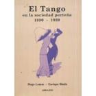 El Tango en la sociedad porteña, 1880-1920