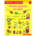 Primers exercicis de càlcul 5 a 6 anys