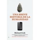 Una Breve Historia de la Humanidad. De la Prehistoria al 11 S