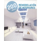 200 ideas. Remodelación de interiores
