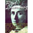 Rosa Luxemburg. Biografiak