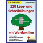 120 Lese- und Schreibübungen mit Wortfamilien