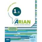 ARIAN A1.1 IKASLEAREN LIBURUA + CD ( ERANTZUNAK  TRANSKRIPZIOAK)