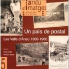 Un país de postal. Les Valls d'Àneu 1900-1960