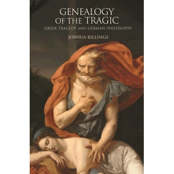 Genealogy of the tragic: greek tragedy and german philosophy