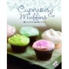 Cupcakes & Muffins. Süße Verführung im Kleinformat