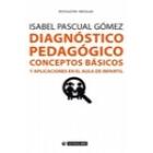 Diagnóstico pedagógico conceptos básicos y aplicaciones en el aula de infantil