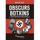 Obscurs botxins. Col·laboracionistes africans, antillans, de Guyana, de la Reunió i negres americans a la Segona Guerra Mundial