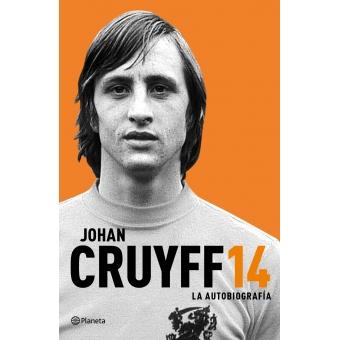 14 Cruyff. La autobiografía