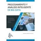 Procesamiento y análisis inteligente de Big Data
