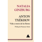 Anton Txékhov: vida a través de les lletres